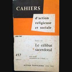 1. Cahiers d'action religieuse et sociale - Le célibat sacerdotal de Paul VI aux éditions Saint-Paul 1967