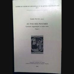 1. Au pas des Psaumes - Lecture organique à trois voix 3 de Louis Neveu