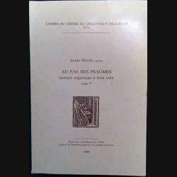 1. Au pas des Psaumes - Lecture organique à trois voix 1 de Louis Neveu