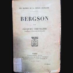 1. Bergson par Jacques Chevalier aux éditions librairie Plon 1926