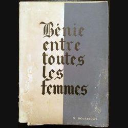 1. Bénie entre toutes les femmes de M. Doutreuwe aux éditions Michel Potevin
