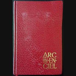 1. Arc-en-ciel un recueil de chants au service de toutes les églises aux éditions Réveil publications