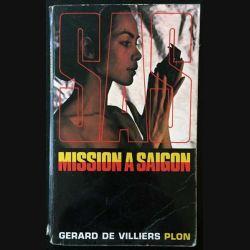 1. S.A.S mission à saigon de Gérard De Villiers aux éditions Plon