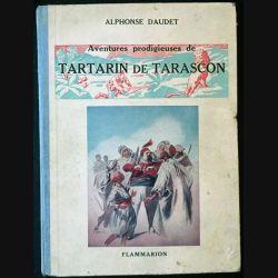 1. Aventure prodigieuse de Tartarin de Tarascon de Alphonse Daudet aux éditions Flammarion