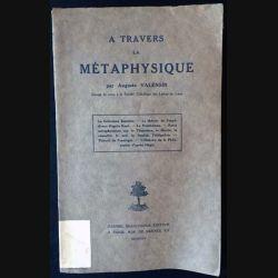 1. À travers la métaphysique de Auguste Valensin aux éditions Gabriel Beauchesne