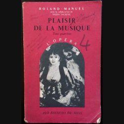 1. Plaisir de la musique 4- L'opéra de Roland-Manuel aux éditions du Seuil