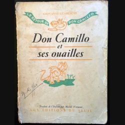 1. Don Camillo et ses ouailles de Giovanni Guareschi aux éditions du Seuil 1953