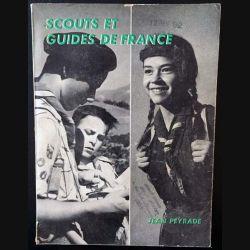 1. Scouts et guide de France de Jean Peyrade aux éditions Artère Fayard 1961