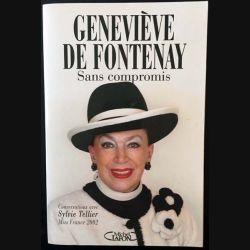 1. Sans compromis de Geneviève De Fontenay aux éditions Michel Lafon