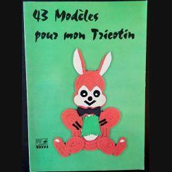 1. 43 modèles pour mon tricotin de Karin Buchwald aux éditions Jacobs S.A