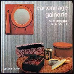 1. Cartonnage gainerie de G.-H. Bonnet et M.-C Cotty aux éditions Dessain et tolra