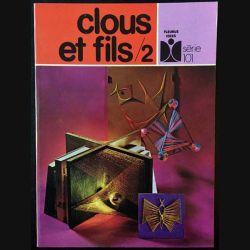 1. Clous et fils /2 de Nelly Genotte et Jean-Michel Dufour aux éditions Fleurus