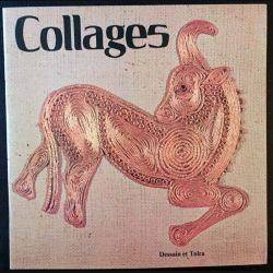 1. Collages aux éditions Dessain et tolra 1975