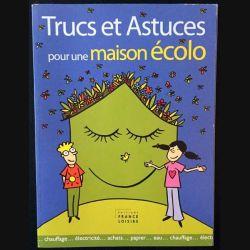 1. Trucs et astuces pour une maison écolo aux éditions France-loisirs