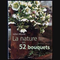 1. La nature en 52 bouquets de Julien Moulié aux éditions Minerva