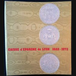 1. Caisse d'épargne de Lyon 1822 - 1972
