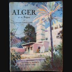 1. Alger et sa région de Antoine Chollier aux éditions B. Arthaud