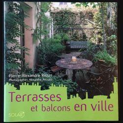 1. Terrasses et balcons en ville de Pierre-Alexandre Risser aux éditions Solar