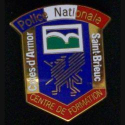 POLICE NATIONALE COTES D'ARMOR ST BRIEUC : insigne du centre de formation de la police nationale de Saint Brieuc des Côtes d'Armor de fabrication JMM Insignes