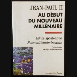 """1. Au début du nouveau millénaire - Lettre apostolique """"Novo millennio ineunte""""de Jean-Paul II"""