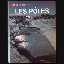 1. Life le monde vivant les pôles de Willy Ley aux éditions Time-Life