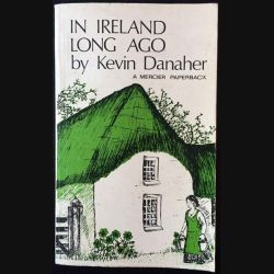 1. In Ireland long ago de Kevin Danaher aux éditions The mercier press