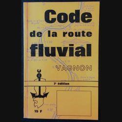 1. Code de la route fluvial pour bateaux de plaisance à moteur aux éditions H. Vagnon