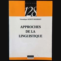 1. Approches de la linguistique de Véronique Schott-Bourget aux éditions Nathan