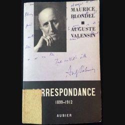 1. Correspondance 1899-1912 Tome II de Maurice Blondel et Auguste Valensin aux éditions Aubier