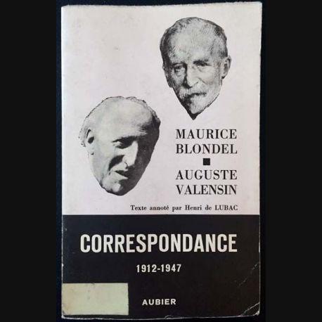 1. Correspondance 1912-1947 Tome III de Maurice Blondel et Auguste Valensin aux éditions Aubier