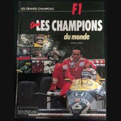 1. F1 Tous les champions du monde de Xavier Chimiste aux éditions du Montparnasse