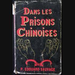 1. Dans les prisons chinoise de P. Edouard Sauvage aux éditions P. Edouard Sauvage