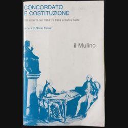 1. Concordato e costituzione Gli accordi del 1984 tra Italia e Santa Sede de Silvio Ferrari aux éditions Il mulino