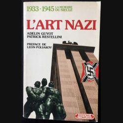 1. L'art nazi de Adelin Guyot et Patrick Restellini aux éditions Complexe