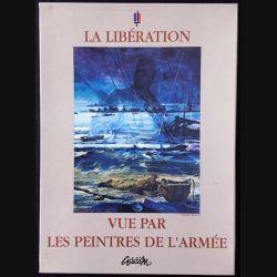 1. La libération vue par les peintres de l'armée aux éditions Addim