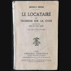 1. Le locataire du troisième sur la cour de Jérome K. Jérome aux éditions librairie Théâtrale