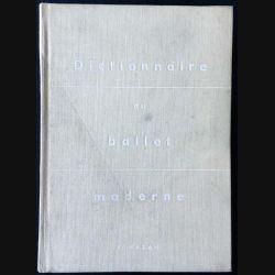 1. Dictionnaire du ballet moderne aux éditions Fernand Hazan
