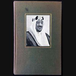 1. Le roi Saud ou l'Orient à l'heure des relèves de Benoist-Méchin aux éditions Albin Michel