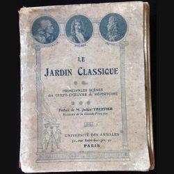1. Le jardin classique de M. Jules Truffier aux éditions Université des annales 1911-1912