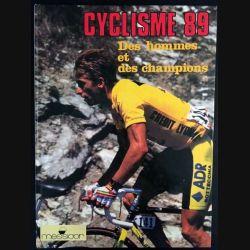 1. Cyclisme 89 Des hommes et des champions aux éditions Messiaor