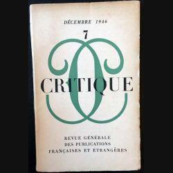 1. Critique n°7 Revue générale des publications françaises et étrangères Décembre 1946