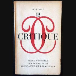 1. Critique n°12 Revue générale des publications françaises et étrangères Mai 1947