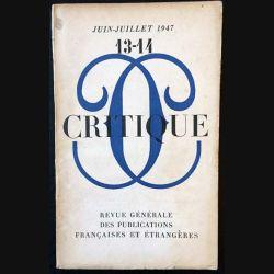 1. Critique n°13-14 Revue générale des publications françaises et étrangères Juin-Juillet 1947