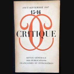 1. Critique n°15-16 Revue générale des publications françaises et étrangères Aout-Septembre 1947