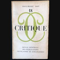 1. Critique n°18 Revue générale des publications françaises et étrangères Novembre 1947