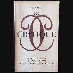 1. Critique n°36 Revue générale des publications françaises et étrangères Mai 1949