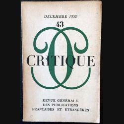 1. Critique n°43 Revue générale des publications françaises et étrangères Décembre 1950