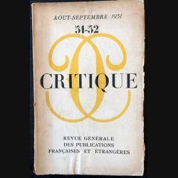 1. Critique n°51-52 Revue générale des publications françaises et étrangères Aout-Septembre 1951