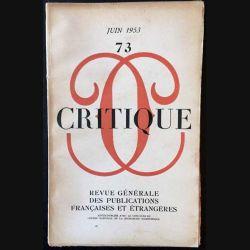 1. Critique n°73 Revue générale des publications françaises et étrangères Juin 1953