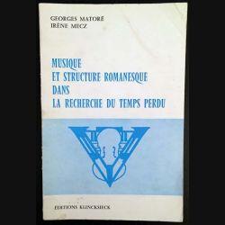 1. Musique et structure romanesque dans la recherche du temps perdu de Georges Matoré et Irène Mecz